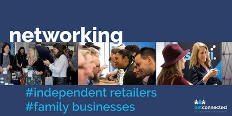 Networking for independent retailers and family businesses tickets