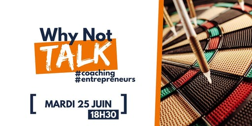 Why Not Talk - Coaching d'entrepreneurs