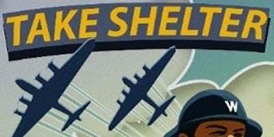 Take Shelter!