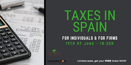 TAXES IN SPAIN and How to Optimize Them (both for FIRMS & INDIVIDUALS) tickets