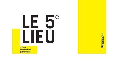 Découverte du 5e Lieu dans le cadre des Journées de l'Architecture 2019