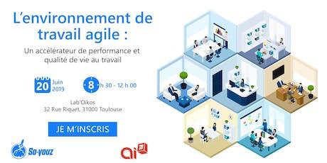 L'environnement de travail agile : un accélérateur de performance et qualité de vie au travail billets