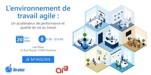 L'environnement de travail agile : un accélérateur de performance et qualité de vie au travail