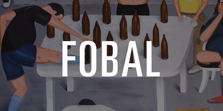 """Exposición """"Fobal"""" de Martín Kazanietz (Gordopelota)  Paul Loubet  & friends entradas"""