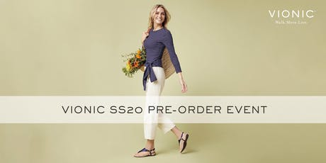 Vionic Spring Summer 20 Pre-Order Event tickets