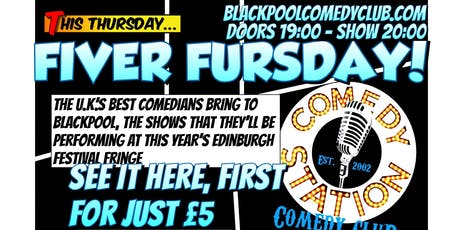 Fiver Fursdays - Edinburgh Festival Previews tickets