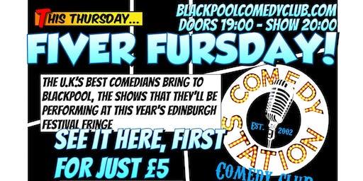 Fiver Fursdays - Edinburgh Festival Previews