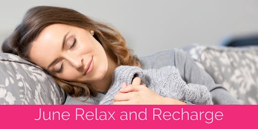 Relax and recharge for women - June