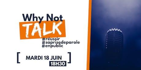 Why Not Talk : Réussir sa prise de parole en public  billets