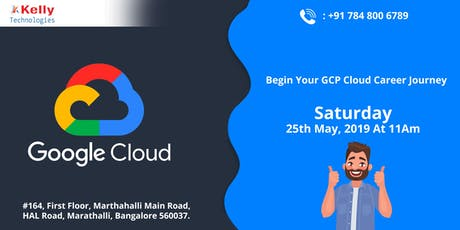 Free Demo On GCP Training By Experts From Cloud Industry At Kelly Technologies,bangalore tickets