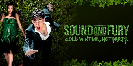 Sound and Fury: Cold Winter. Hot Party. tickets