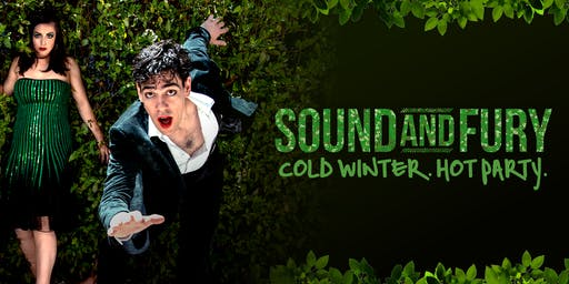 Sound and Fury: Cold Winter. Hot Party.