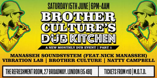 Brother Culture's Dub Kitchen