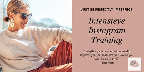 Huiskamer Intensieve Instagram coaching sessie - Just Be Perfectly Imperfect tickets
