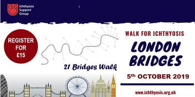 Walk for Ichthyosis 2019 - 21 Bridges Walk, London