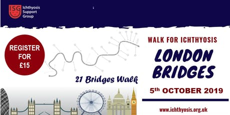Walk for Ichthyosis 2019 - 21 Bridges Walk, London tickets