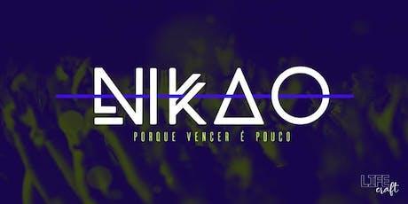 NIKAO - Porque vencer é pouco! // 3ª Edição ingressos