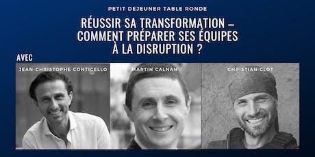 Réussir sa transformation –  comment préparer ses équipes à la disruption? billets