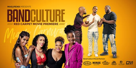 Band Culture Movie Red Carpet Premiere and Media Launch Party tickets