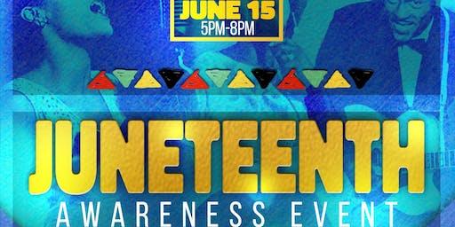 JUNETEENTH AWARENESS EVENT