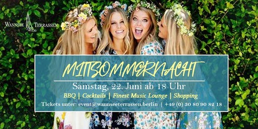 Mittsommernacht - BBQ, Cocktails, Finest Music Lounge, Shopping