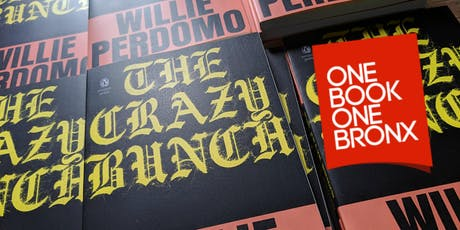 One Book One Bronx: The Crazy Bunch By Willie Perdomo (Book Club) tickets
