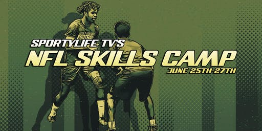 NFL SKILLS CAMP Presented by SPORTYLIFE TV
