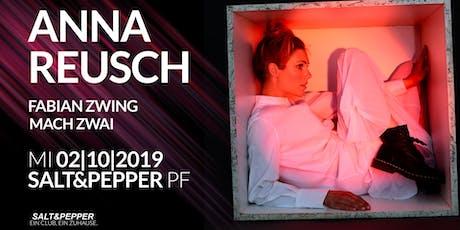 Salt&Pepper pres. Anna Reusch Tickets