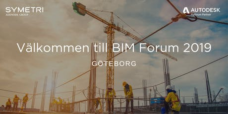 Symetri BIM Forum 2019 - Göteborg tickets