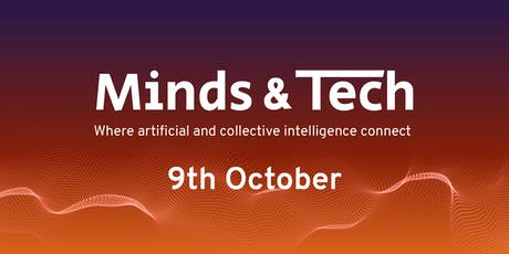 Minds & Tech - Where Artificial and Collective Intelligence Connect tickets