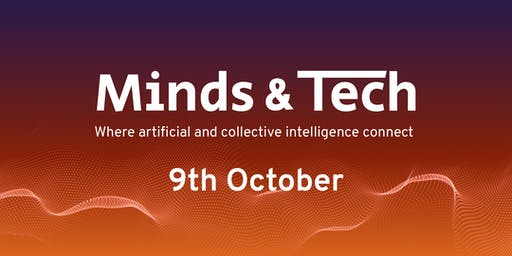 Minds & Tech - Where Artificial and Collective Intelligence Connect