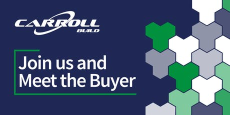 Carroll Build - Meet the Buyer Event tickets