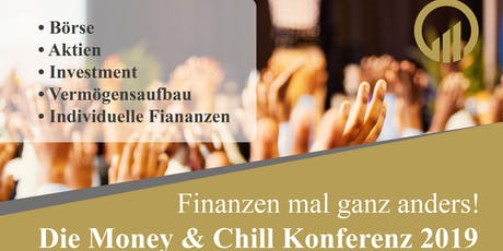 Die Money & Chill Konferenz- Finanzen mal anders Tickets
