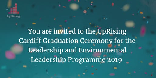 UpRising Cardiff Leadership and Environmental Programmes Graduation 2019