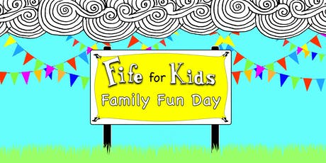 Fife for Kids Family Fun Day tickets