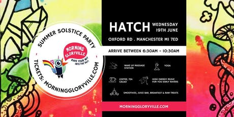 Morning Gloryville Manchester Summer Solstice Party tickets