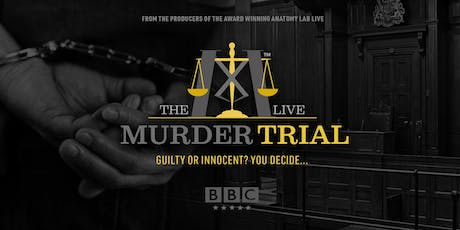 The Murder Trial Live 2019 | STOKE ON TRENT 16/08/2019 tickets