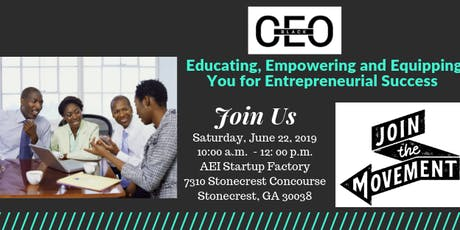 BlackCEO Meet and Greet- East Atlanta Chapter tickets