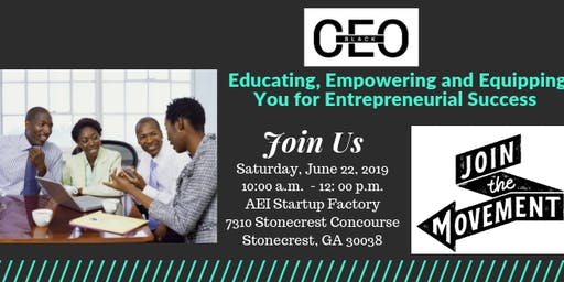 BlackCEO Meet and Greet- East Atlanta Chapter