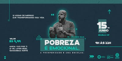 Pobreza é emocional - Brasília