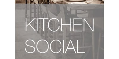 Kitchen Social - Thursday 27th June