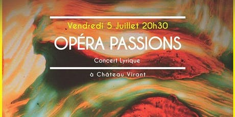 Opéra passions - concert lyrique tickets