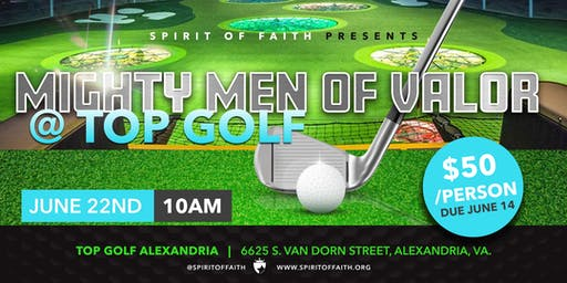 SOFCC MIGHTY MEN OF VALOR @ TOP GOLF