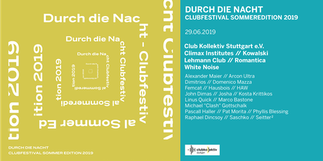 Durch die Nacht Clubfestival Sommeredition 2019 Tickets