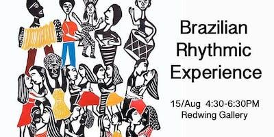 Brazilian Rhythmic Experience