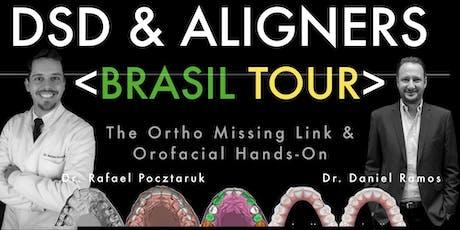 DSD & ALIGNERS - Uma Visão da Ortodontia guiada pela Face ingressos