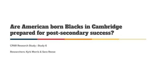 American Born Blacks in Cambridge: Resources and Racism
