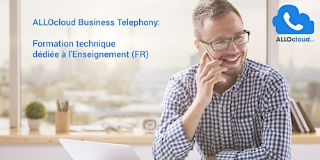 ALLOcloud Business Telephony - Formation technique dédiée à l'Enseignement (FR) tickets