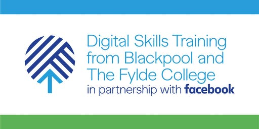 Digital Skills Training from Blackpool and The Fylde College and Facebook