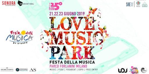 Love Music Park ♡ Festa della Musica Milano | INGRESSO GRATUITO